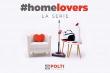 """POLTI presenta """"#HOMELOVERS  La serie"""""""
